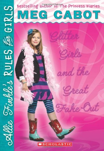 9780545040501: Glitter Girls and the Great Fake Out (Allie Finkle's Rules for Girls Book 5)