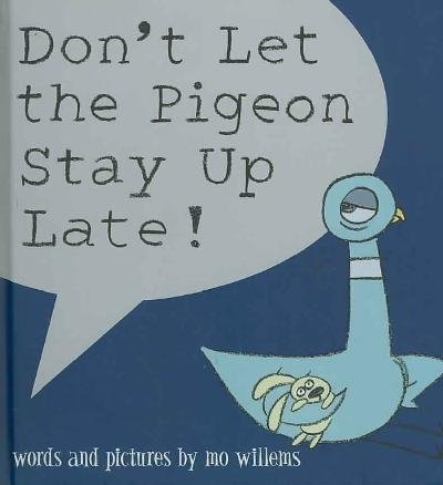 9780545041805: Don't Let the Pigeon Stay Up Late!
