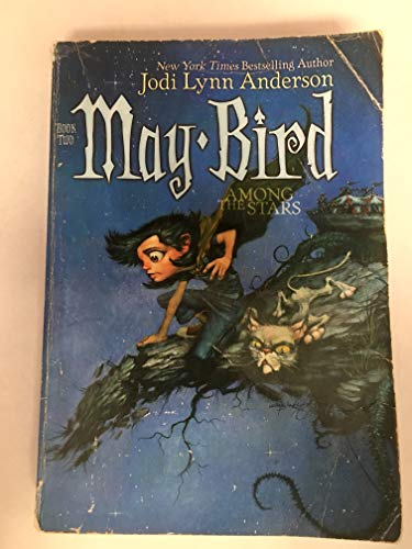 9780545041843: [( May Bird and the Ever After )] [by: Jodi Lynn Anderson] [Aug-2006]