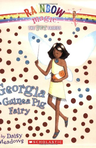 9780545041867: Georgia, the Guinea Pig Fairy (Pet Fairies, No. 3)