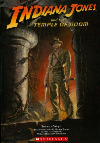 Indiana Jones and the Temple of Doom Movie Novelization (0545042550) by Suzanne Weyn