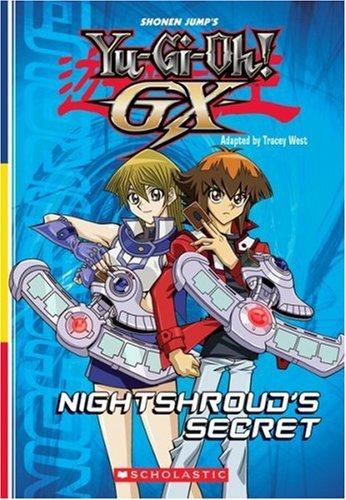 Yu-gi-oh Gx: Nightshroud's Secret (chapter Book #5) (0545044065) by West, Tracey