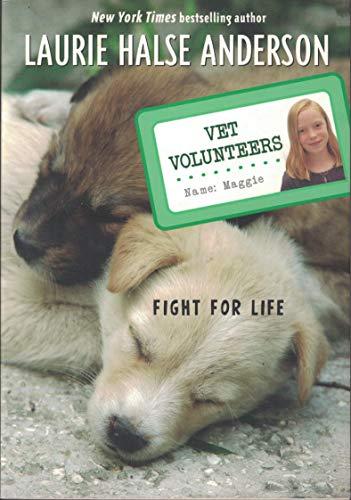 9780545045117: Vet Volunteers (Fight for Life, Volume 1)
