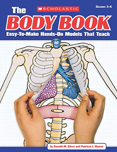 9780545048736: The Body Book: Easy-to-Make Hands-on Models That Teach