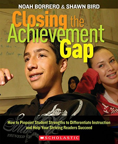 9780545048767: Closing the Achievement Gap: How to Pinpoint Student Strengths to Differentiate Instruction and Help Your Striving Readers Succeed