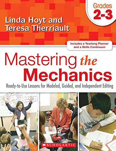 9780545048781: Mastering the Mechanics: Grades 2–3: Ready-to-Use Lessons for Modeled, Guided and Independent Editing