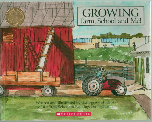 9780545048828: Growing: Farm, School, and Me!
