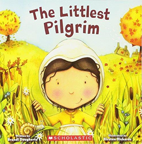 9780545053723: The Littlest Pilgrim