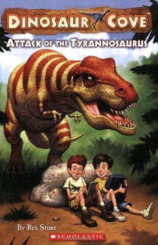 9780545053778: Attack of the Tyrannosaurus (Dinosaur Cove, No. 1)