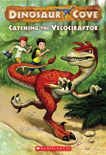 9780545053815: Catching the Velociraptor (Dinosaur Cove)
