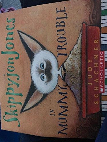 9780545053884: Skippyjon Jones In Mummy Trouble [Taschenbuch] by Judy Schachner
