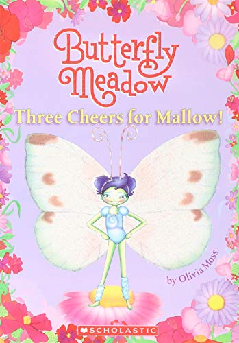9780545054584: Three Cheers for Mallow! (Butterfly Meadow #3)