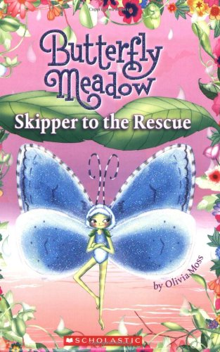 9780545054591: Skipper to the Rescue (Butterfly Meadow, No. 4)
