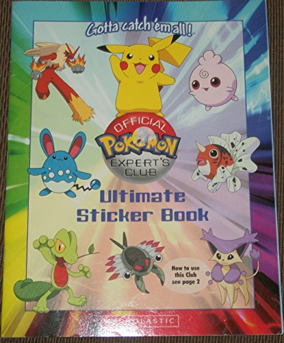 9780545054690: Official Pokemon Expert's Club Ultimate Sticker Book