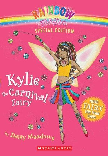 9780545054751: Kylie The Carnival Fairy (Rainbow Magic Special Edition)