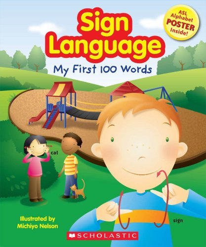 9780545056571: Sign Language: My First 100 Words