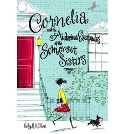 9780545057325: Cornelia and the Audacious Escapades of the Somerset Sisters