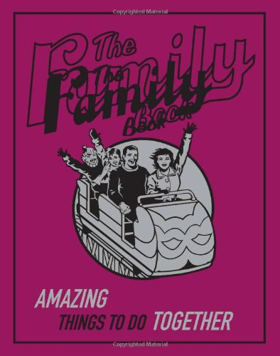 9780545057578: The Family Book: Amazing Things To Do Together (Best at Everything)