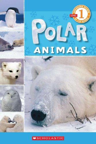9780545057660: Polar Animals (Scholastic Readers: Level 1)