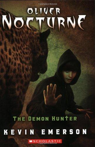 9780545058049: Oliver Nocturne #4: Demon Hunter