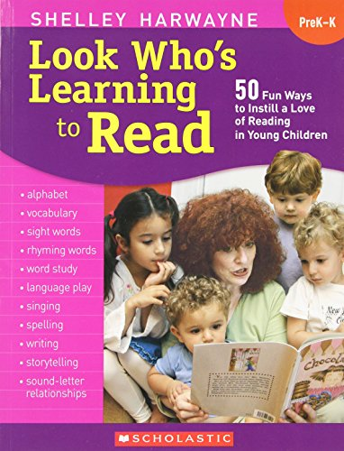9780545058940: Look Who's Learning to Read: 50 Fun Ways to Instill a Love of Reading in Young Children