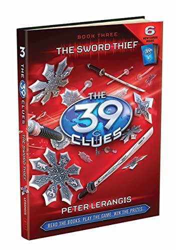 The Sword Thief: The 39 Clues Book Three: Lerangis, Peter