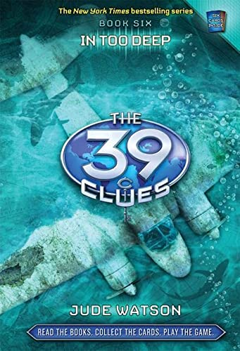 9780545060462: 39 Clues 6: In Too Deep (The 39 Clues)