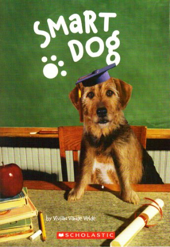 9780545060707: Smart Dog
