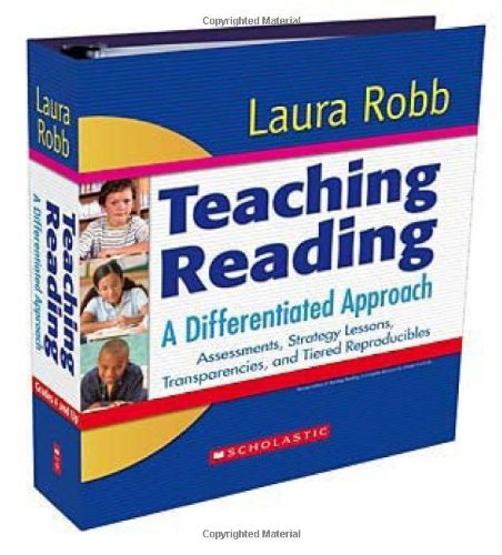 9780545064491: Teaching Reading: A Differentiated Approach: Assessments, Strategy Lessons, Transparencies, and Tiered Reproducibles