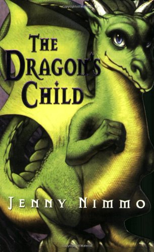 The Dragon's Child (0545064686) by Jenny Nimmo