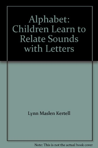 9780545064835: Alphabet: Children Learn to Relate Sounds with Letters