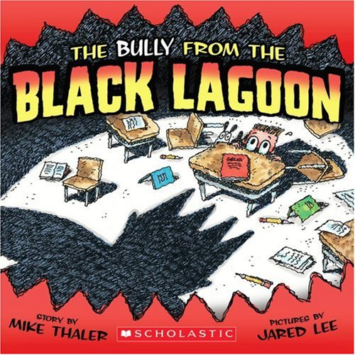 9780545065214: The Bully from the Black Lagoon