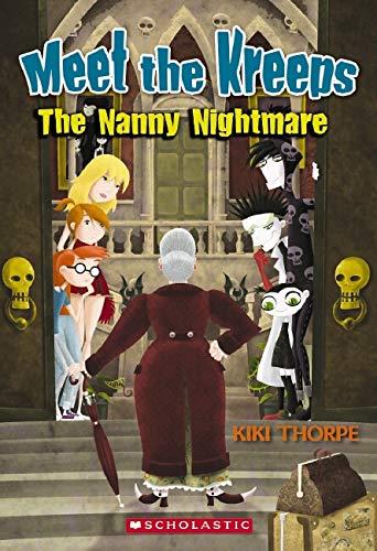 9780545065603: Meet the Kreeps #3: Nanny Nightmare