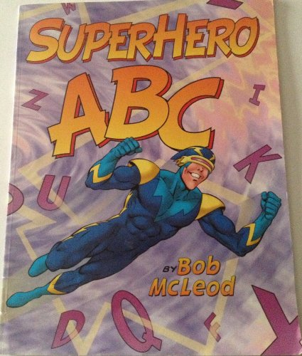 9780545066525: Superhero Abc
