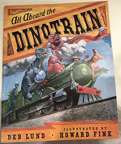 9780545066563: All Aboard the Dinotrain