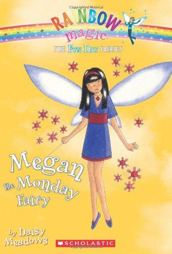 9780545067430: Fun Day Fairies #1: Megan the Monday Fairy: A Rainbow Magic Book