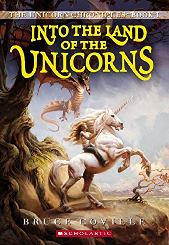9780545068246: Into the Land of the Unicorns (Unicorn Chronicles)