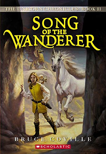 9780545068253: Song of the Wanderer (The Unicorn Chronicles, Book 2)