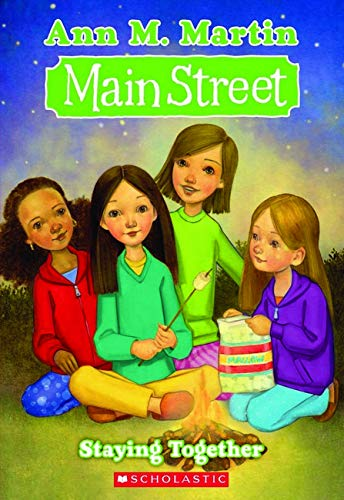 9780545068970: Staying Together (Main Street, No. 10)