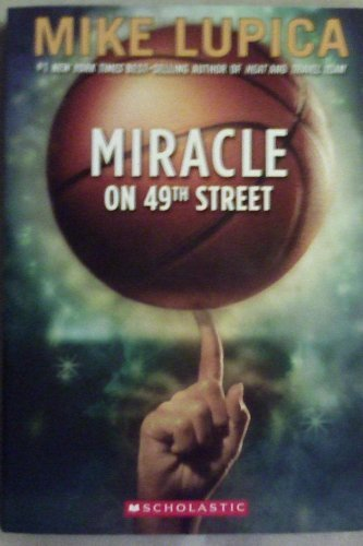 9780545069236: Miracle on 49th Street [Taschenbuch] by Mike Lupica