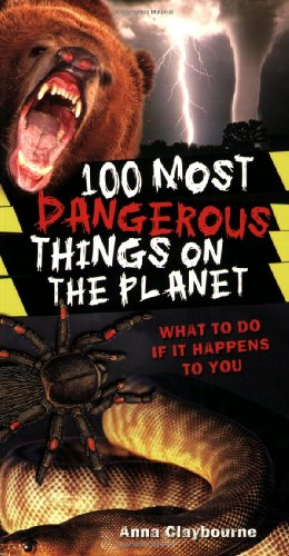 9780545069274: 100 Most Dangerous Things On The Planet