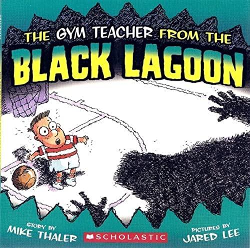9780545069311: The Gym Teacher from the Black Lagoon