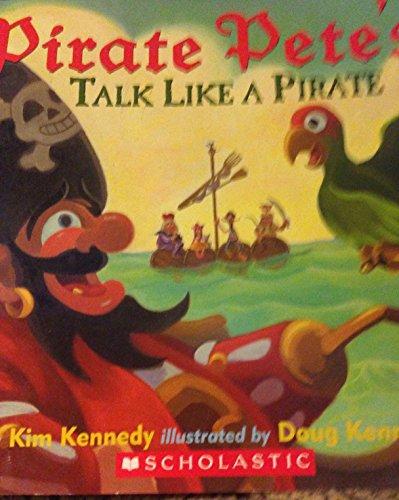 9780545069519: Pirate Pete's Talk Like a Pirate