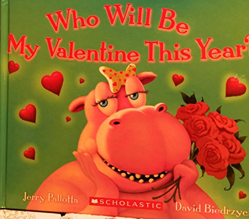 9780545070676: Who Will Be My Valentine This Year?