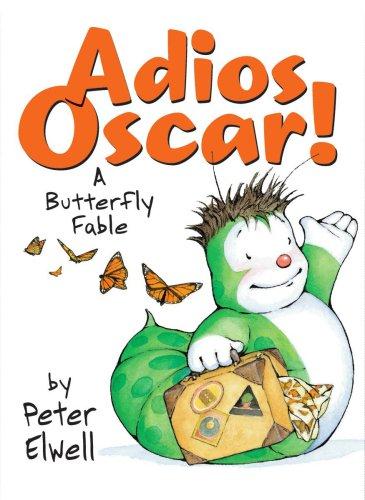 9780545071598: Adios, Oscar!: A Butterfly Fable
