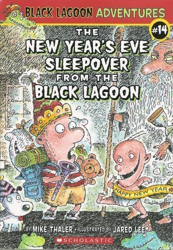 9780545072229: The New Year's Eve Sleepover from the Black Lagoon (Black Lagoon Adventures, No. 14)