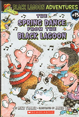 9780545072236: The Spring Dance from the Black Lagoon