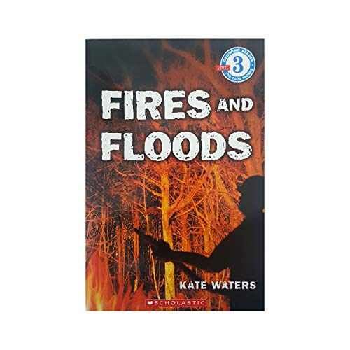 9780545072304: Fires and Floods (Growing Reader, Level 3)