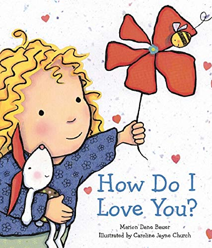 9780545072700: How Do I Love You?