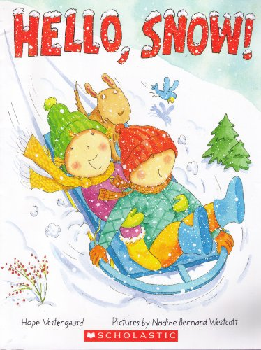 Hello, Snow!: Hope Vestergaard